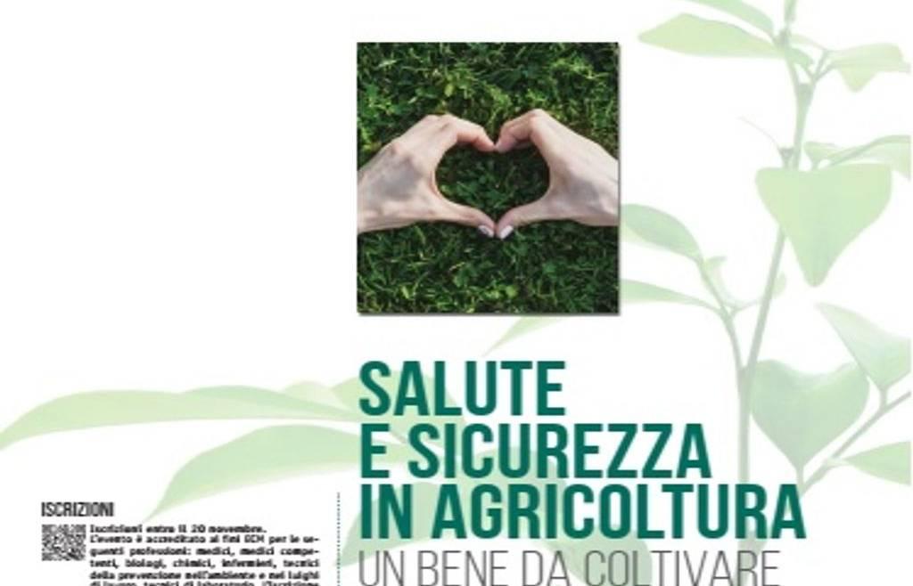 Salute e sicurezza in agricoltura. Un bene da coltivare