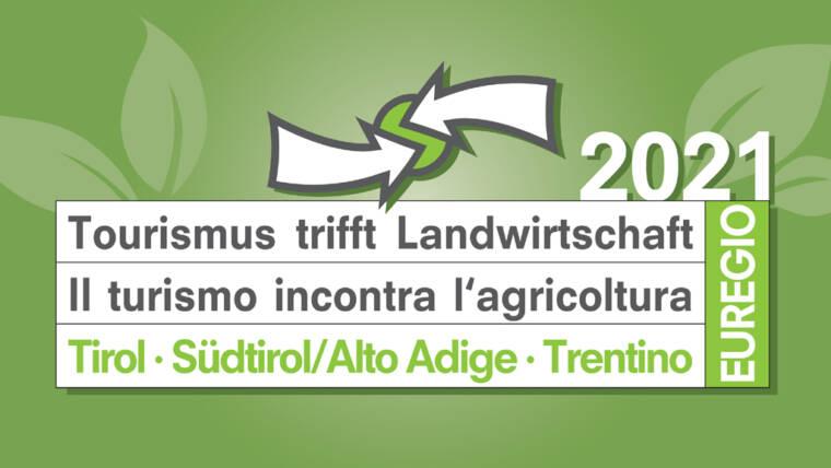 """Concorso Euregio """"Il Turismo incontra l'Agricoltura"""" 2021"""